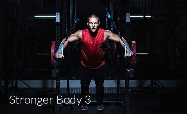 Stronger Body 3